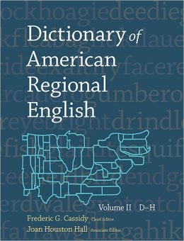 Dictionary of American Regional English, Volume II: D-H