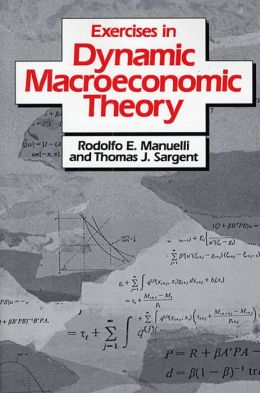 Excercises In Dynamic Macroeconomic Theory