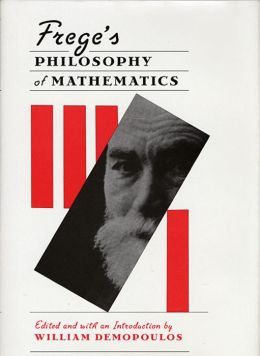 Freges Philosophy Of Mathematics
