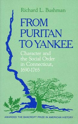 From Puritan To Yankee