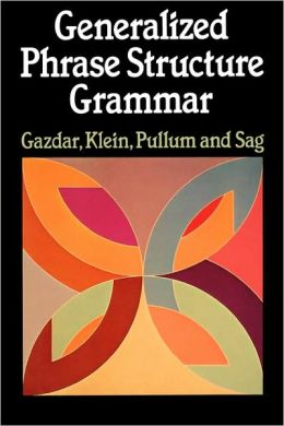 Generalized Phrase Structure Grammar