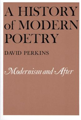 A History of Modern Poetry, Volume II: Modernism and After