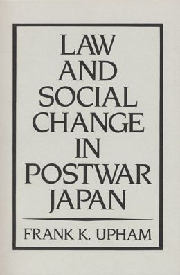 Law And Social Change In Postwar Japan