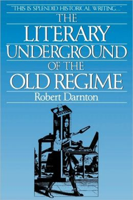 Literary Underground Of The Old Regime