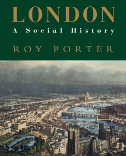 London: A Social History