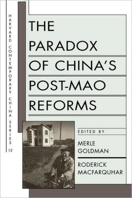Paradox Of China's Post-Mao Reforms