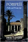 Pompeii: Public and Private Life