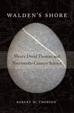 Walden's Shore: Henry David Thoreau and Nineteenth-Century Science
