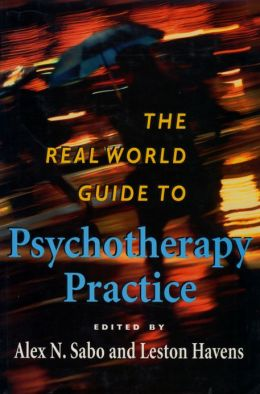 The Real World Guide to Psychotherapy Practice