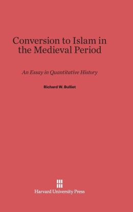 Conversion to Islam in the Medieval Period
