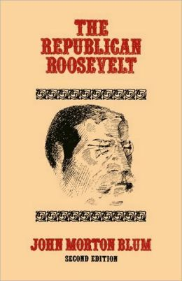Republican Roosevelt, Second Edition