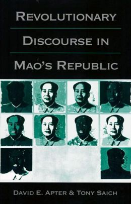 Revolutionary Discourse In Mao's Republic