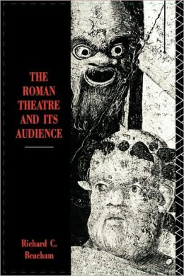 Roman Theatre And Its Audience