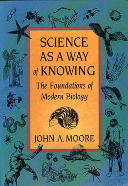Science As A Way Of Knowing