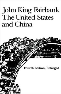 United States And China, 4th Revised And Enlarged Edition (Enl)
