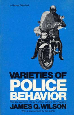 Varieties Of Police Behavior
