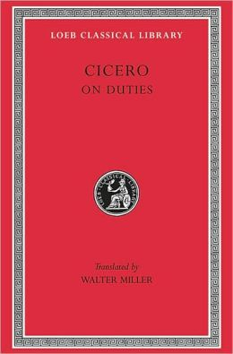 Volume XXI, Philosophical Treatises: On Duties (Loeb Classical Library)
