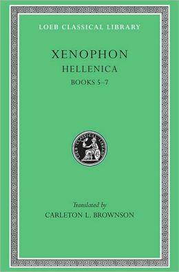 Volume II, Hellenica: Books 5-7 (Loeb Classical Library)