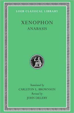 Volume III, Anabasis (Loeb Classical Library)