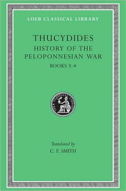 History of the Peloponnesian War, Volume II: Books 3-4 (Loeb Classical Library)