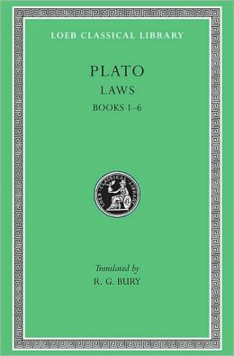 Volume X, Laws: Books 1-6 (Loeb Classical Library)