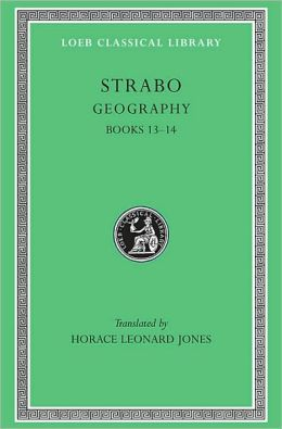 Geography, Volume VI: Books 13-14 (Loeb Classical Library)