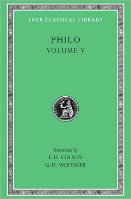 Volume V, On Flight and Finding. On the Change of Names. On Dreams. (Loeb Classical Library)