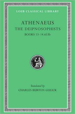 The Deipnosophists, VI, Books 13-14.653b (Loeb Classical Library)