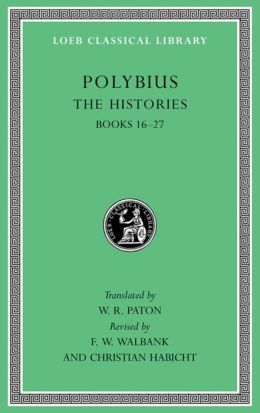 The Histories, Volume V: Books 16-27 (Loeb Classical Library)