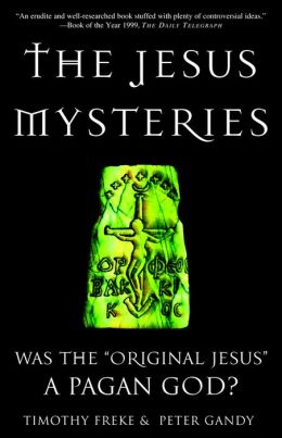 Jesus Mysteries: Was the