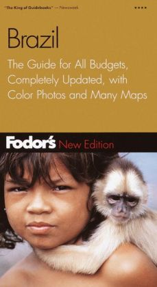 Brazil the Guide for All Budgets, Completely Updated, with Color Photos and Many Maps