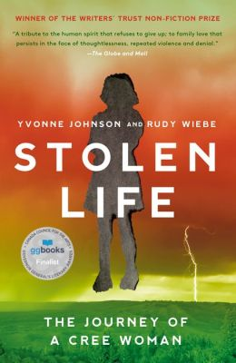 Stolen Life: The Journey of a Cree Women