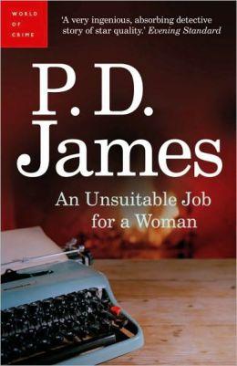 An Unsuitable Job for a Woman (Cordelia Gray Series #1)