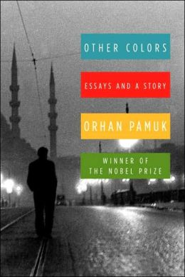 Other Colours: Selected Essays and One Story