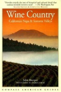 Compass Wine Country (Fodor's Compass American Guides) (1998)