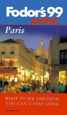 Fodor's '99 Pocket Paris