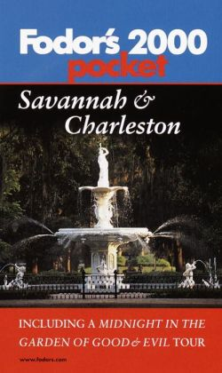 Fodor's Pocket Savannah & Charleston 2000 With a Midnight in the Garden of Good and Evil Tour