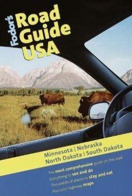 Fodor's Road Guide USA Minnesota, Nebraska, North Dakota, South Dakota