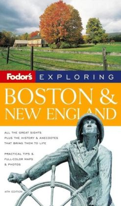 Fodor's Exploring Boston and New England