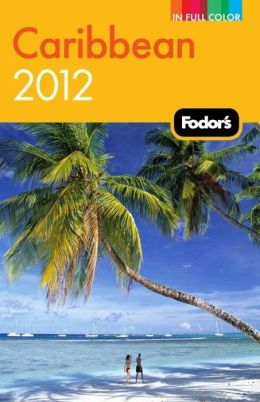 Fodor's Caribbean 2012