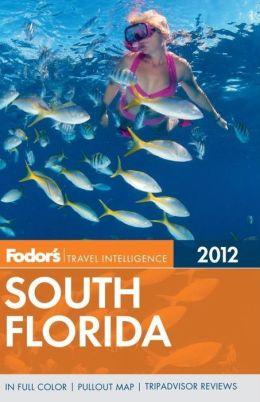 Fodor's South Florida 2012