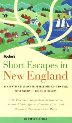 Short Escapes in New England 25 Country Getaways for People Who Love to Walk