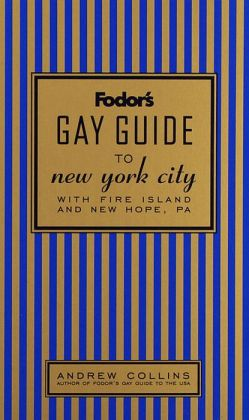 Fodor's Gay Guide to New York City with Fire Island and New Hope, PA
