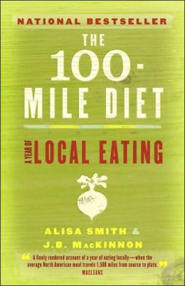 100-Mile Diet: A Year of Local Eating