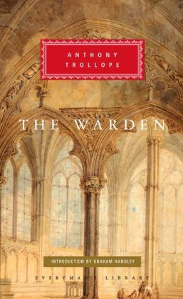 The Warden (Everyman's Library)