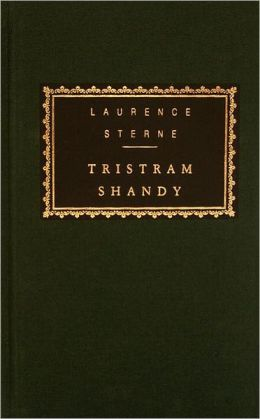 The Life and Opinions of Tristram Shandy, Gentleman (Everyman's Library)