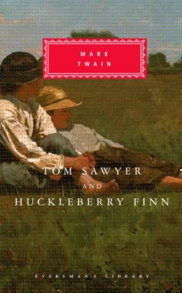 Tom Sawyer and Huckleberry Finn (Everyman's Library)