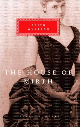 The House of Mirth (Everyman's Library)
