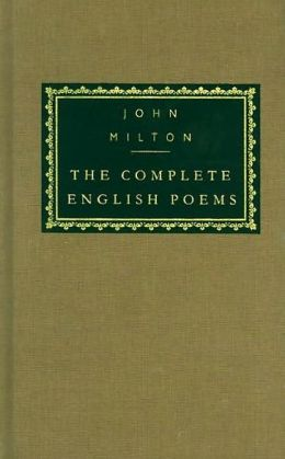 John Milton: The Complete English Poems (Everyman's Library Series)
