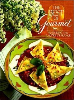 Best of Gourmet 1992: Featuring the Flavors of France